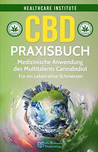 CBD: Praxisbuch - Medizinische Anwendung des ...