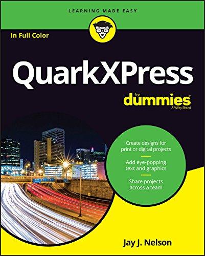 QuarkXPress For Dummies (For Dummies (Compute...