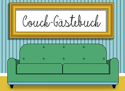 Couch-Gästebuch: Gästebuch für Couch und S...