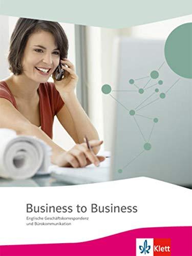 Business to Business. Englische Geschäftskor...