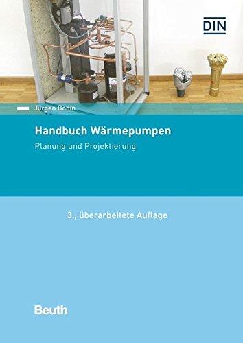 Handbuch Wärmepumpen: Planung und Projektier...