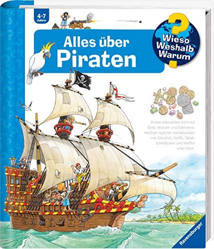 Alles über Piraten (Wieso? Weshalb? Warum?, ...