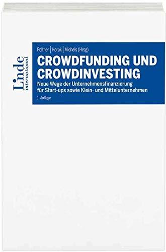 Crowdfunding und Crowdinvesting: Neue Wege de...