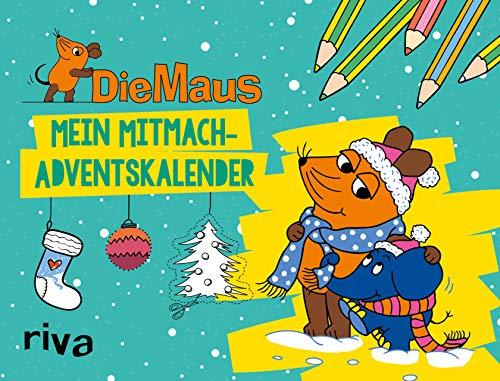 Die Maus – Mein Mitmach-Adventskalender: 24...