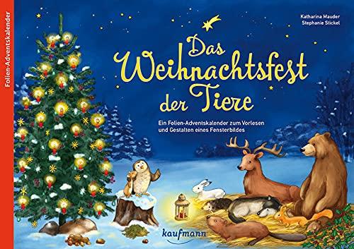 Das Weihnachtsfest der Tiere: Ein Folien-Adve...