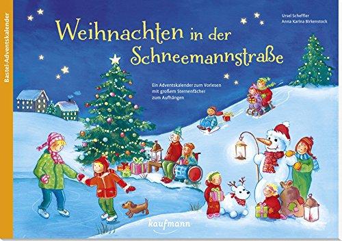 Weihnachten in der Schneemannstraße. Ein Adv...