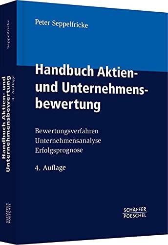 Handbuch Aktien- und Unternehmensbewertung: B...