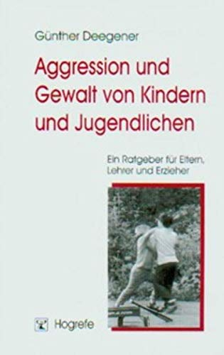Aggression und Gewalt von Kindern und Jugendl...