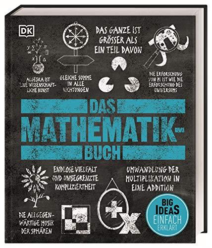 Big Ideas. Das Mathematik-Buch: Big Ideas –...
