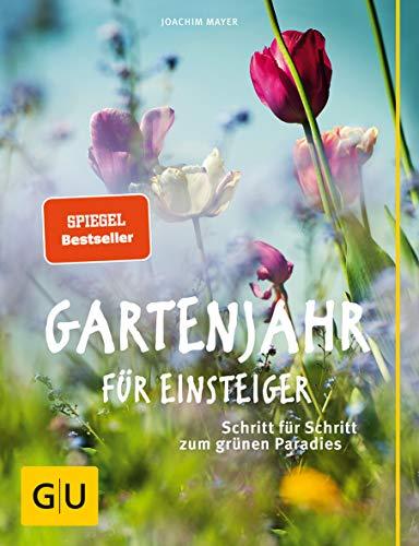 Gartenjahr für Einsteiger: Schritt für Schr...