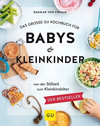 Das große GU Kochbuch für Babys & Kleinkind...