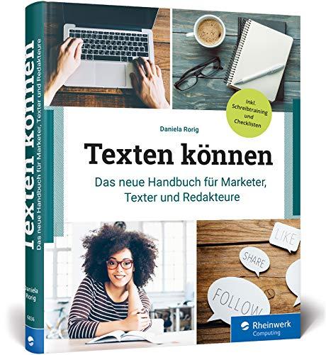 Texten können: Das neue Handbuch für Market...