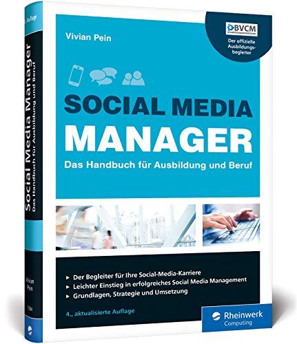Social Media Manager: Das Handbuch für Ausbi...