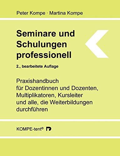 Seminare und Schulungen professionell: Praxis...