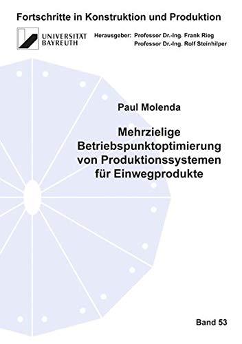 Mehrzielige Betriebspunktoptimierung von Prod...