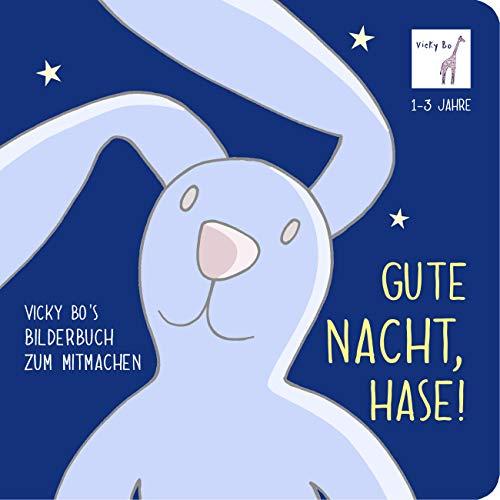 Gute Nacht, Hase! Bilderbuch zum Mitmachen ab...