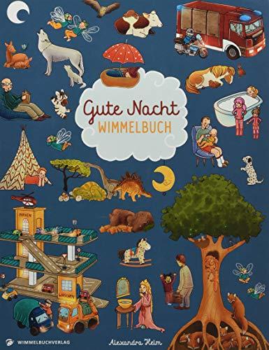 Gute Nacht Wimmelbuch: Gute Nacht Geschichten...