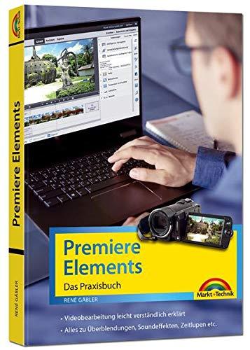 Premiere Elements 2020 - 2019 - Das Praxisbuc...