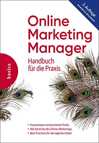 Online Marketing Manager: Handbuch für die P...