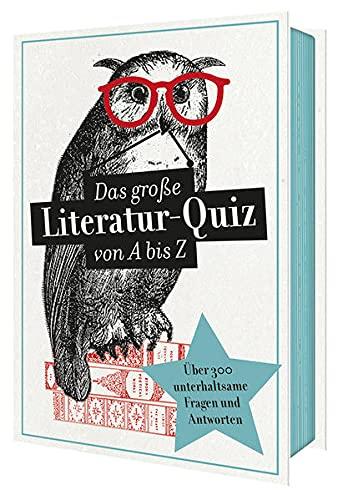 Das große Literatur-Quiz von A bis Z | 300 F...