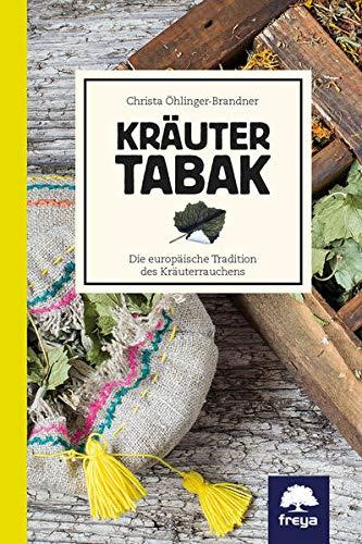 Kräutertabak: Die europäische Tradition des...