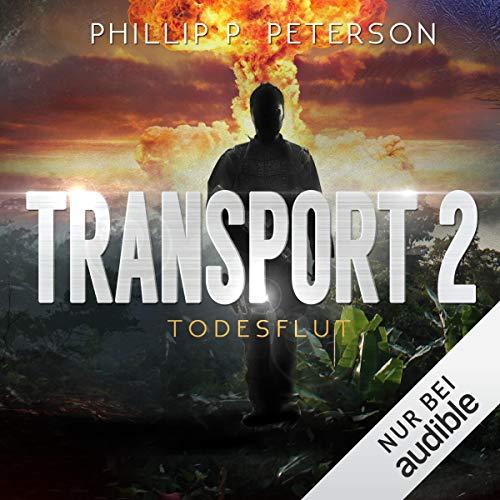 Todesflut: Transport 2