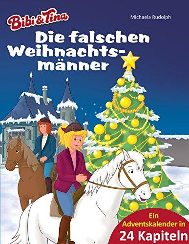 Bibi & Tina - Die falschen Weihnachtsmänner:...