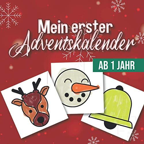 Mein erster Adventskalender - Ab 1 Jahr: Ein ...