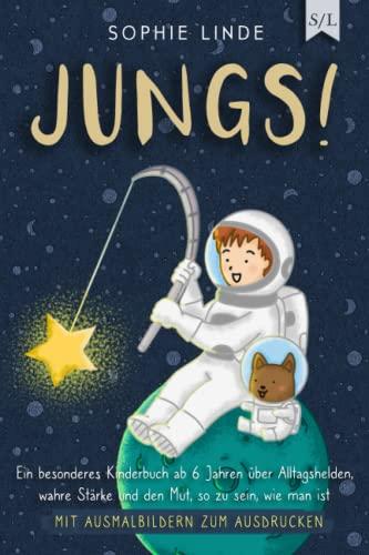 JUNGS!: Ein besonderes Kinderbuch ab 6 Jahren...
